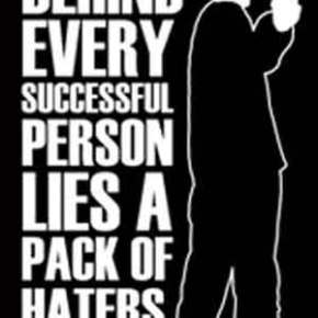 Haters are gonnaHate