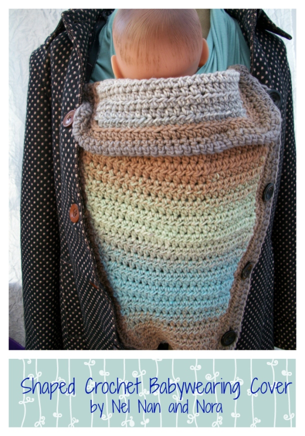 Shaped #crochet #Babywearing Cover by nelnanandnora