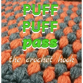 Puff Puff Pass the Crochet Hook